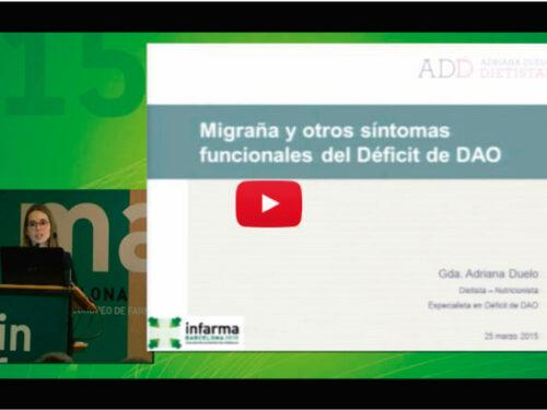 """Conferencia """"Migraña y otros síntomas funcionales del Déficit de DAO en INFARMA 2015 el miércoles 25 de marzo."""