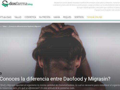 Dosfarma – ¿Conoces la diferencia entre DAOfood y Migrasin?